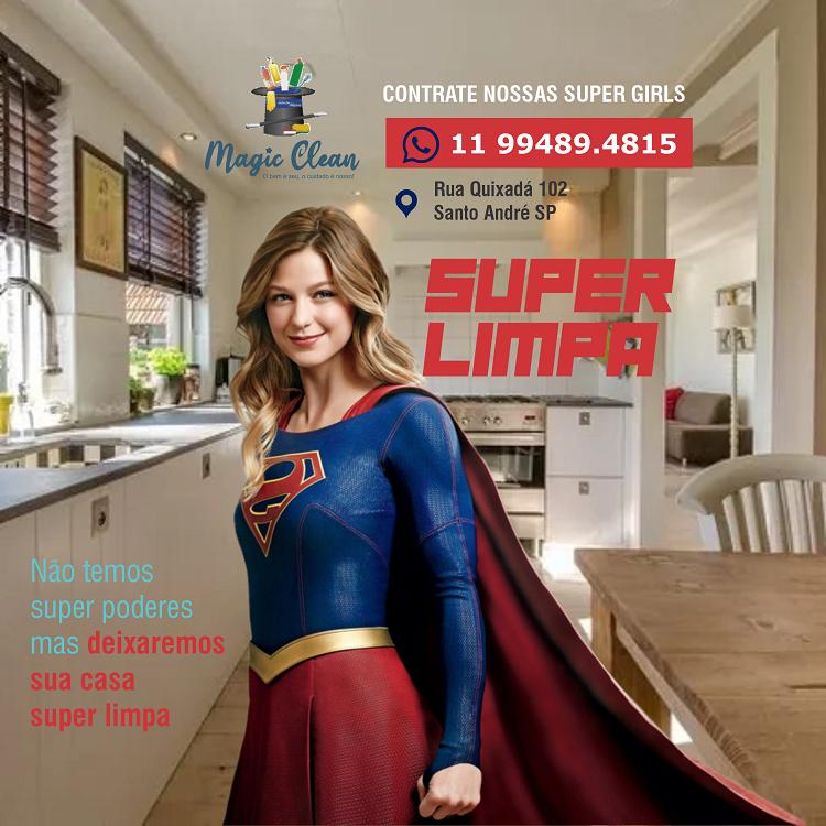 Propaganda Profissional de Limpeza Diarista Super Girl