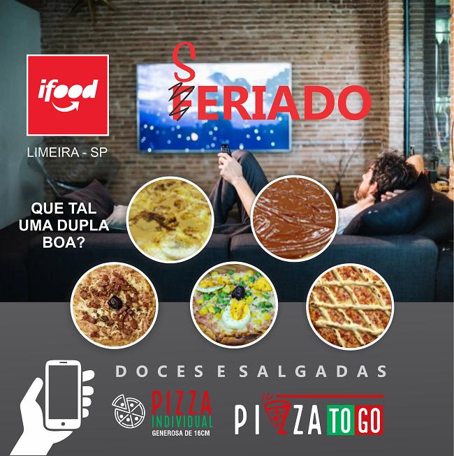 Propaganda criativa Pizza Individual Doce e Salgada