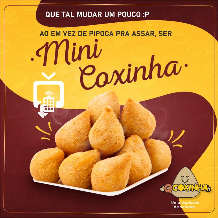 Propaganda de Coxinhas Mini Coxinha